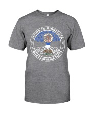 LIVING IN MINNESOTA WITH CALIFORNIA ROOTS Classic T-Shirt thumbnail