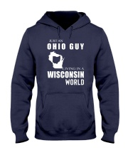 JUST AN OHIO GUY IN A WISCONSIN WORLD Hooded Sweatshirt front