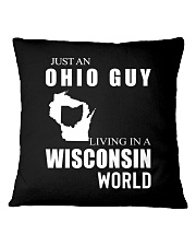 JUST AN OHIO GUY IN A WISCONSIN WORLD Square Pillowcase thumbnail