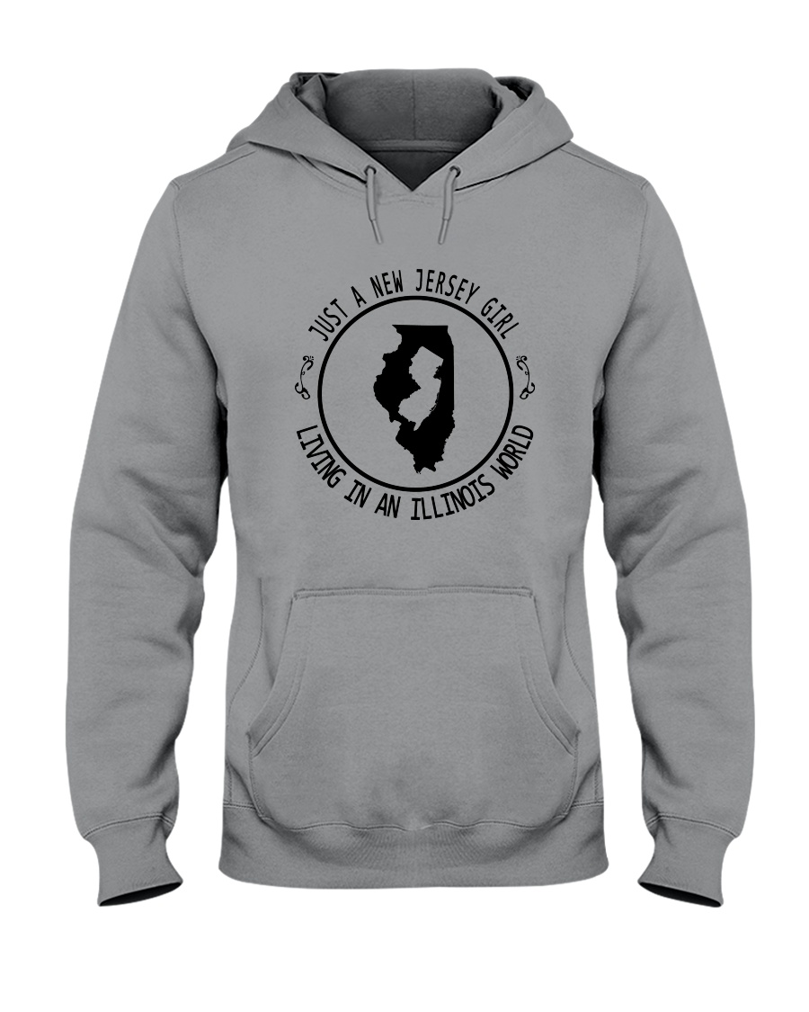 NEW JERSEY GIRL LIVING IN ILLINOIS WORLD Hooded Sweatshirt