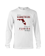 JUST A WASHINGTON GIRL IN A FLORIDA WORLD Long Sleeve Tee thumbnail
