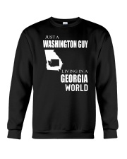 JUST A WASHINGTON GUY IN A GEORGIA WORLD Crewneck Sweatshirt thumbnail
