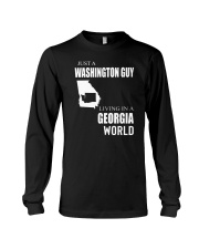 JUST A WASHINGTON GUY IN A GEORGIA WORLD Long Sleeve Tee thumbnail