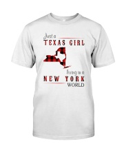 JUST A TEXAS GIRL IN A NEW YORK WORLD Classic T-Shirt front