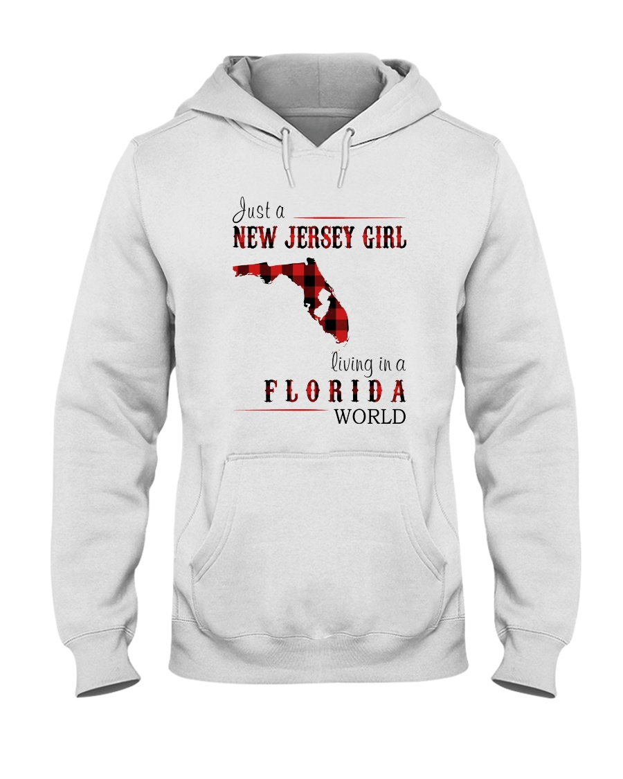 JUST A NEW JERSEY GIRL IN A FLORIDA WORLD Hooded Sweatshirt