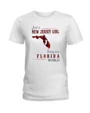 JUST A NEW JERSEY GIRL IN A FLORIDA WORLD Ladies T-Shirt thumbnail