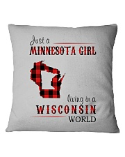 JUST A MINNESOTA GIRL IN A WISCONSIN WORLD Square Pillowcase thumbnail
