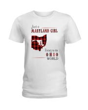 JUST A MARYLAND GIRL IN AN OHIO WORLD Ladies T-Shirt thumbnail