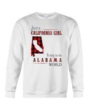 JUST A CALIFORNIA GIRL IN AN ALABAMA WORLD Crewneck Sweatshirt thumbnail