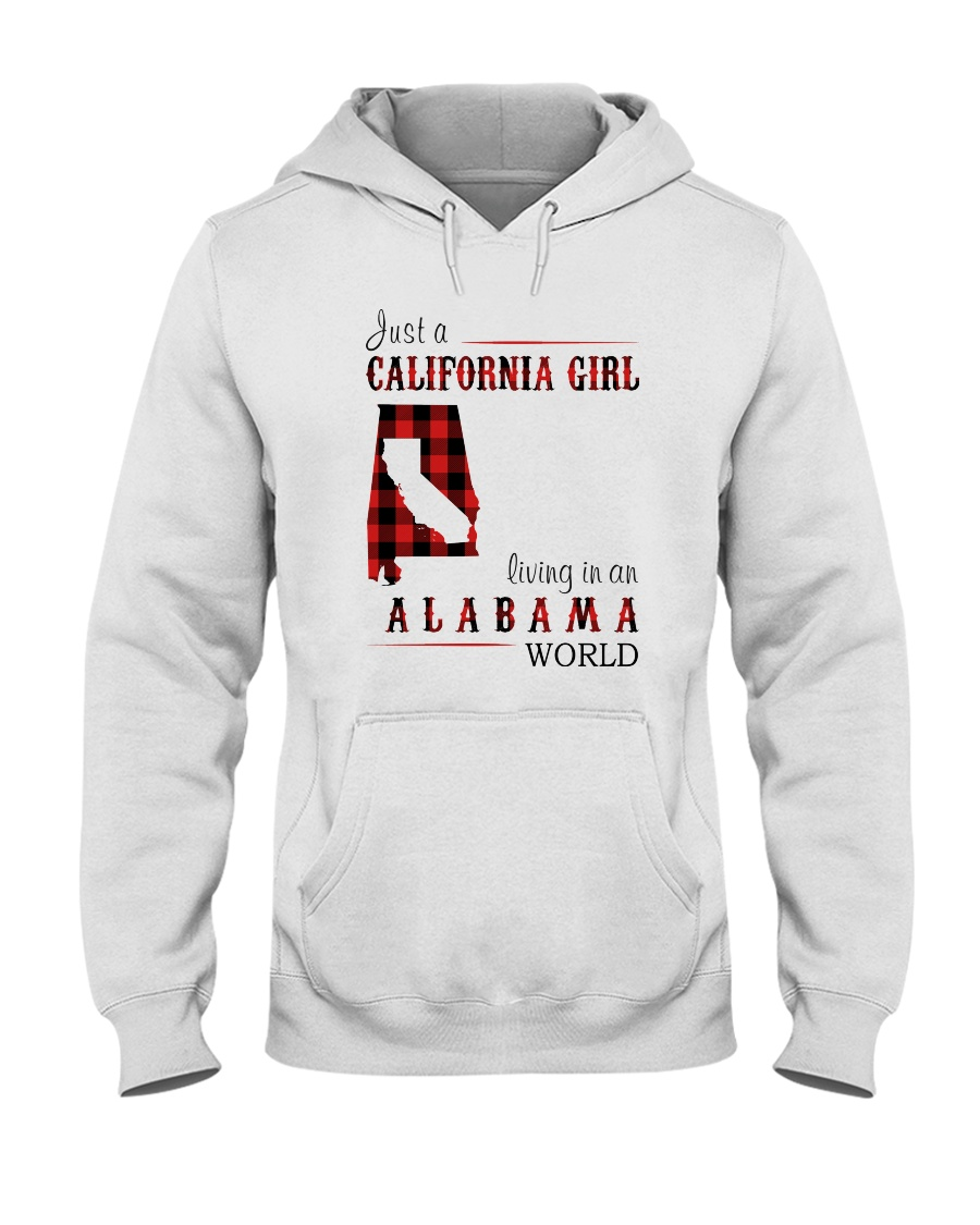 JUST A CALIFORNIA GIRL IN AN ALABAMA WORLD Hooded Sweatshirt