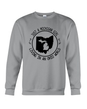 MICHIGAN GIRL LIVING IN OHIO WORLD Crewneck Sweatshirt thumbnail