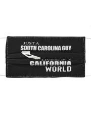 JUST A SOUTH CAROLINA GUY IN A CALIFORNIA WORLD Cloth face mask thumbnail