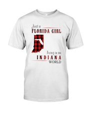 JUST A FLORIDA GIRL IN AN INDIANA WORLD Classic T-Shirt thumbnail