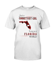 JUST A CONNECTICUT GIRL IN A FLORIDA WORLD Classic T-Shirt thumbnail