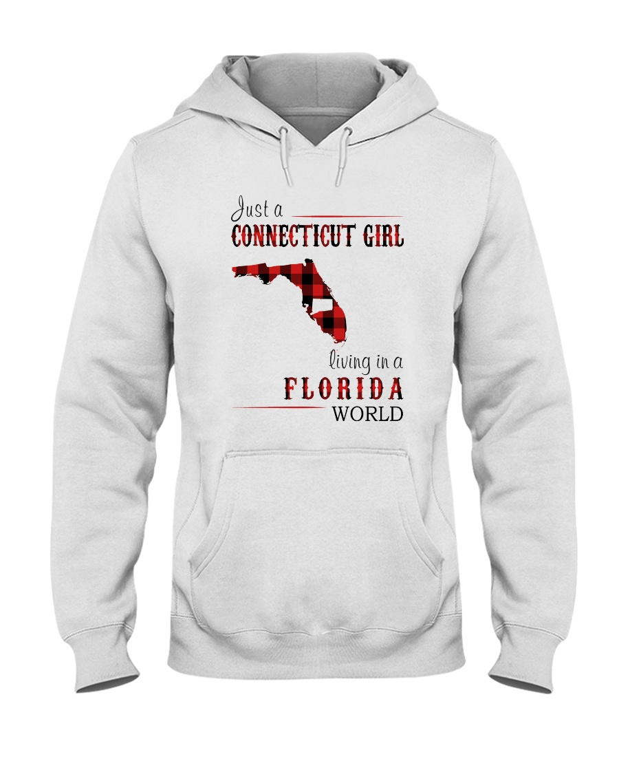 JUST A CONNECTICUT GIRL IN A FLORIDA WORLD Hooded Sweatshirt