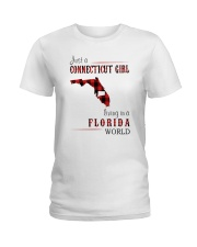 JUST A CONNECTICUT GIRL IN A FLORIDA WORLD Ladies T-Shirt thumbnail