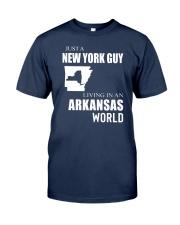 JUST A NEW YORK GUY IN AN ARKANSAS WORLD Classic T-Shirt thumbnail