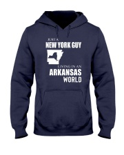 JUST A NEW YORK GUY IN AN ARKANSAS WORLD Hooded Sweatshirt front