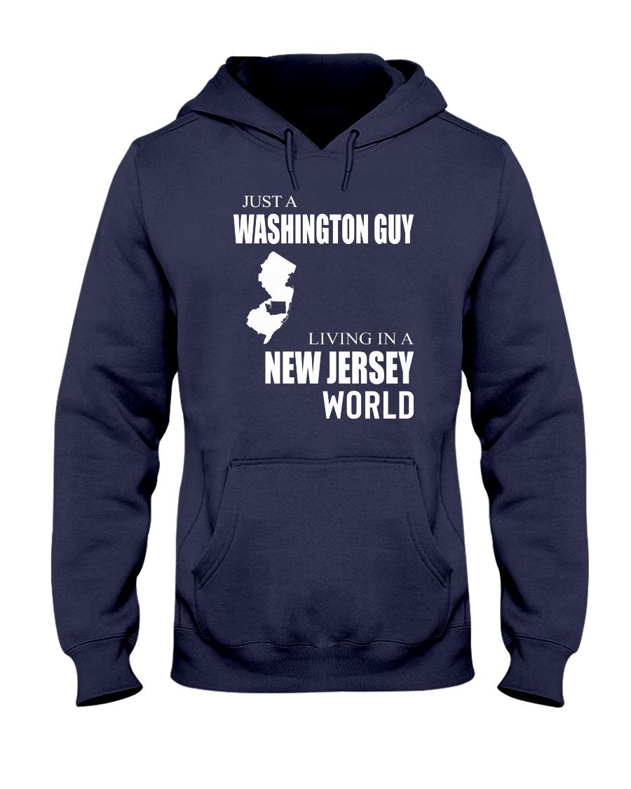 JUST A WASHINGTON GUY IN A NEW JERSEY WORLD Hooded Sweatshirt
