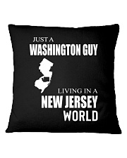 JUST A WASHINGTON GUY IN A NEW JERSEY WORLD Square Pillowcase thumbnail