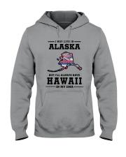 LIVE IN ALASKA BUT I'LL HAVE HAWAII IN MY DNA Hooded Sweatshirt thumbnail