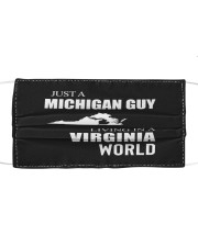 JUST A MICHIGAN GUY IN A VIRGINIA WORLD Cloth face mask thumbnail