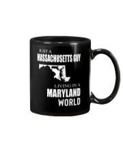 JUST A MASSACHUSETTS GUY IN A MARYLAND WORLD Mug thumbnail