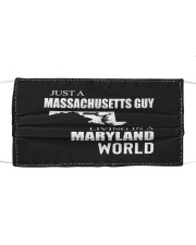 JUST A MASSACHUSETTS GUY IN A MARYLAND WORLD Cloth face mask thumbnail