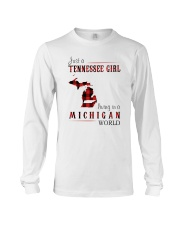 JUST A TENNESSEE GIRL IN A MICHIGAN WORLD Long Sleeve Tee thumbnail