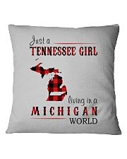 JUST A TENNESSEE GIRL IN A MICHIGAN WORLD Square Pillowcase thumbnail