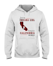 JUST AN INDIANA GIRL IN A CALIFORNIA WORLD Hooded Sweatshirt front