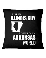 JUST AN ILLINOIS GUY IN AN ARKANSAS WORLD Square Pillowcase thumbnail