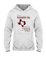 JUST A WISCONSIN GIRL IN A TEXAS WORLD Hooded Sweatshirt front