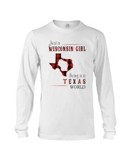 JUST A WISCONSIN GIRL IN A TEXAS WORLD Long Sleeve Tee thumbnail