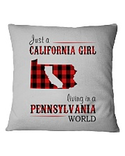 JUST A CALIFORNIA GIRL IN A PENNSYLVANIA WORLD Square Pillowcase thumbnail