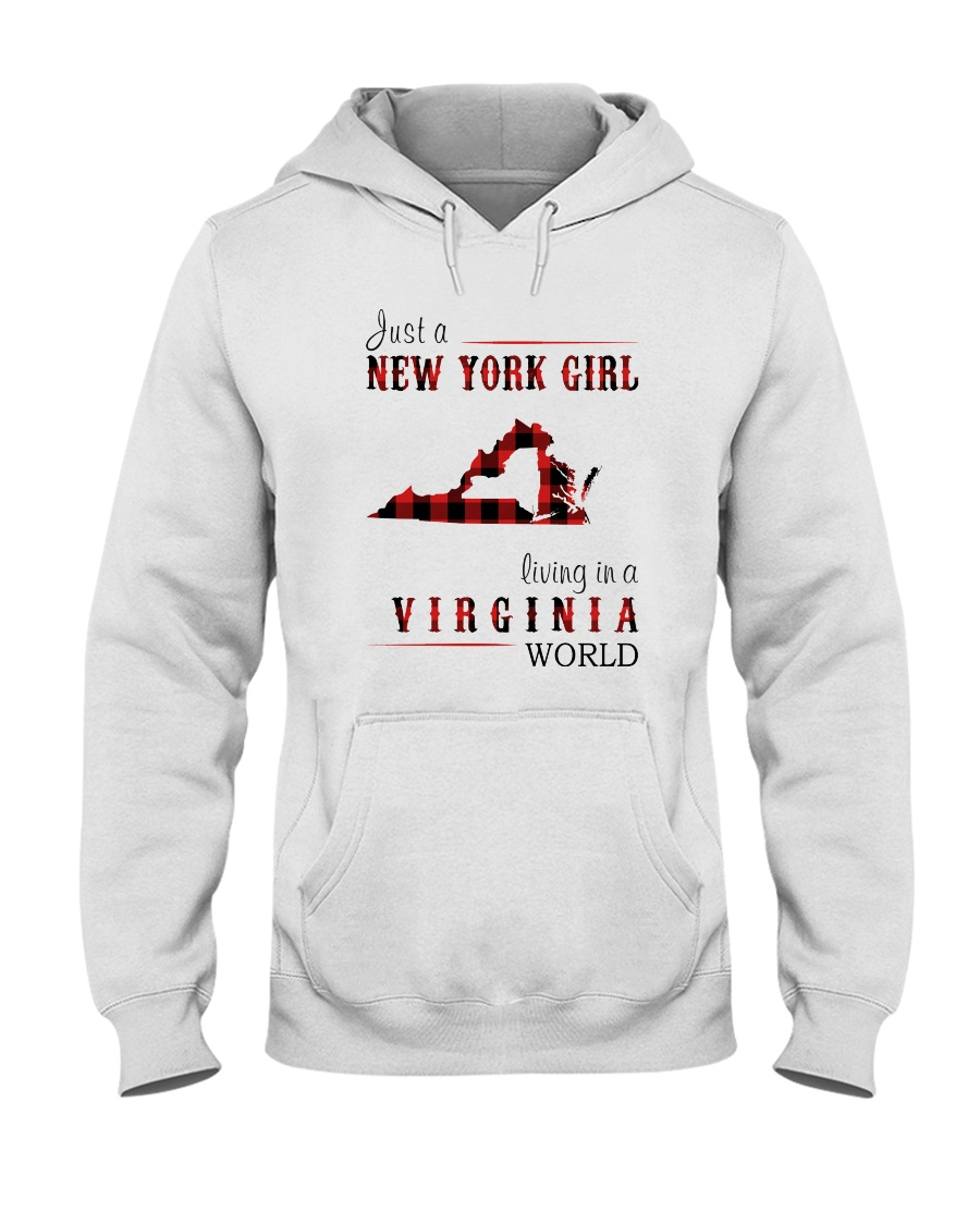 JUST A NEW YORK GIRL IN A VIRGINIA WORLD Hooded Sweatshirt