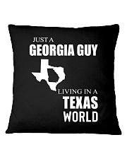 JUST A GEORGIA GUY IN A TEXAS WORLD Square Pillowcase thumbnail