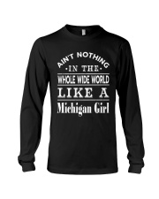 AIN'T NOTHING LIKE A MICHIGAN GIRL Long Sleeve Tee thumbnail