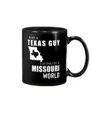 JUST A TEXAS GUY IN A MISSOURI WORLD Mug thumbnail