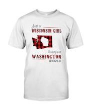 JUST A WISCONSIN GIRL IN A WASHINGTON WORLD Classic T-Shirt thumbnail