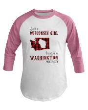 JUST A WISCONSIN GIRL IN A WASHINGTON WORLD Baseball Tee thumbnail