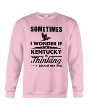 SOMETIMES I WONDER IF KENTUCKY IS THINKING Crewneck Sweatshirt thumbnail