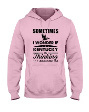 SOMETIMES I WONDER IF KENTUCKY IS THINKING Hooded Sweatshirt thumbnail