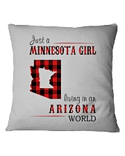 JUST A MINNESOTA GIRL IN AN ARIZONA WORLD Square Pillowcase thumbnail