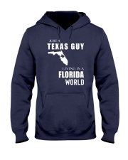 JUST A TEXAS GUY IN A FLORIDA WORLD Hooded Sweatshirt front