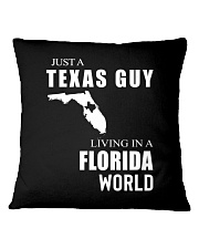 JUST A TEXAS GUY IN A FLORIDA WORLD Square Pillowcase thumbnail