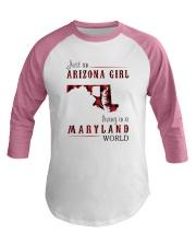 JUST AN ARIZONA GIRL IN A MARYLAND WORLD Baseball Tee thumbnail