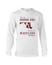 JUST AN ARIZONA GIRL IN A MARYLAND WORLD Long Sleeve Tee thumbnail