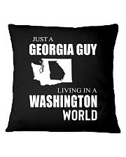 JUST A GEORGIA GUY IN A WASHINGTON WORLD Square Pillowcase thumbnail