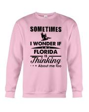 SOMETIMES I WONDER IF FLORIDA IS THINKING Crewneck Sweatshirt thumbnail